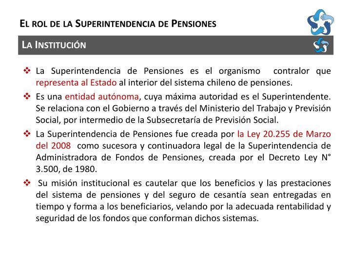 E l rol de la superintendencia de pensiones