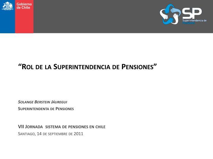 """""""Rol de la Superintendencia de Pensiones"""""""