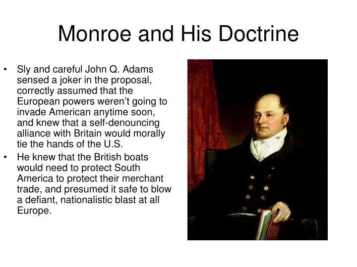 Monroe and His Doctrine