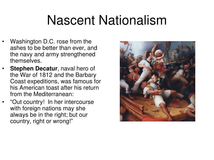 Nascent Nationalism