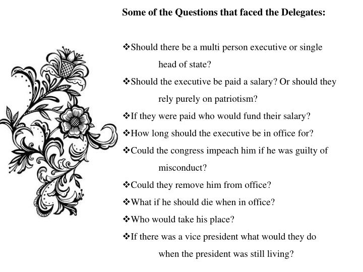 Some of the Questions that faced the Delegates: