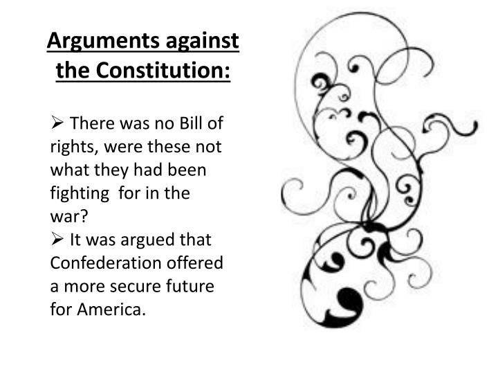 Arguments against the Constitution:
