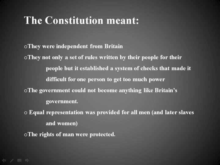 The Constitution meant: