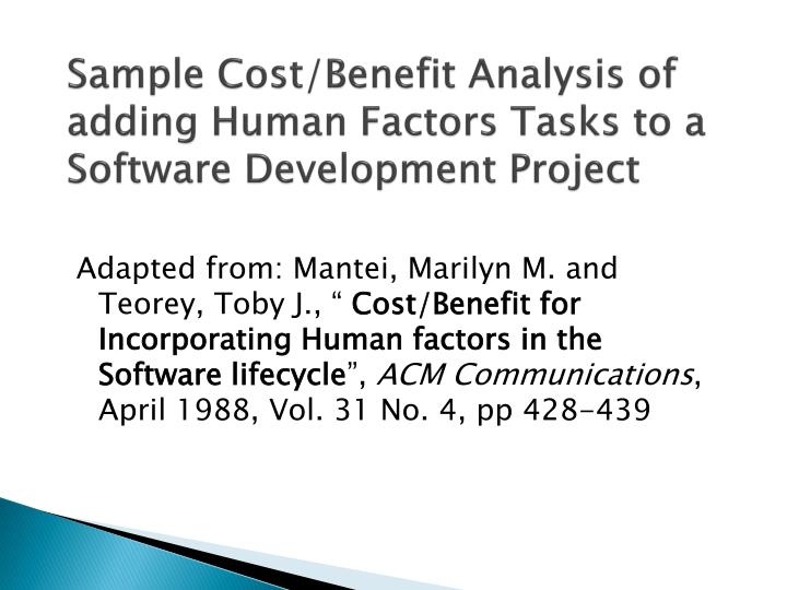 sample cost benefit analysis of adding human factors tasks to a software development project n.