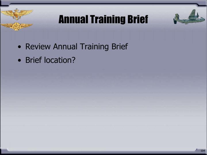 Annual Training Brief