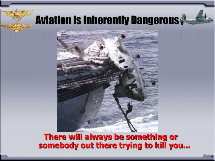 Aviation is Inherently Dangerous