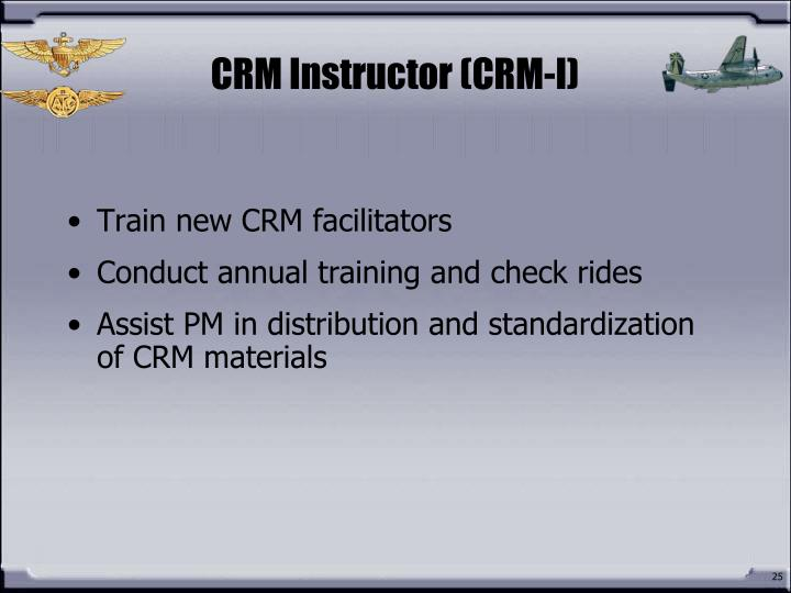 CRM Instructor (CRM-I)