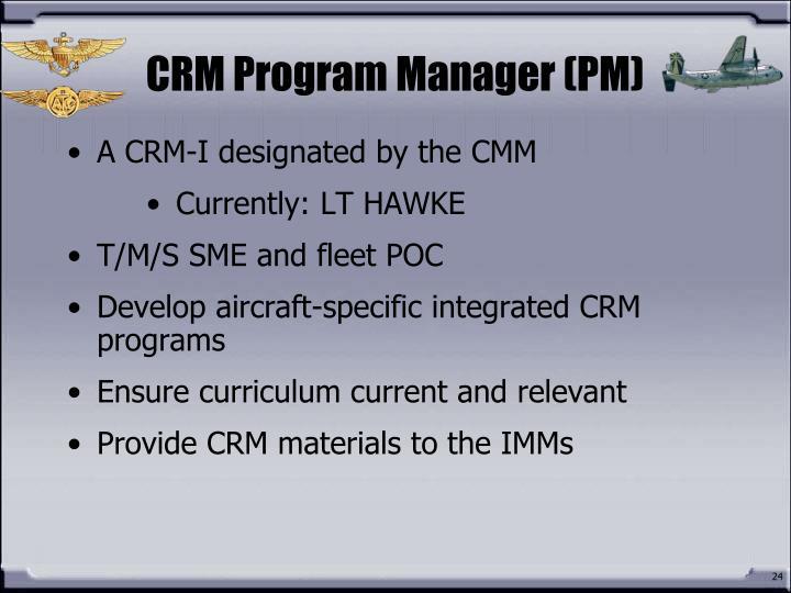 CRM Program Manager (PM)