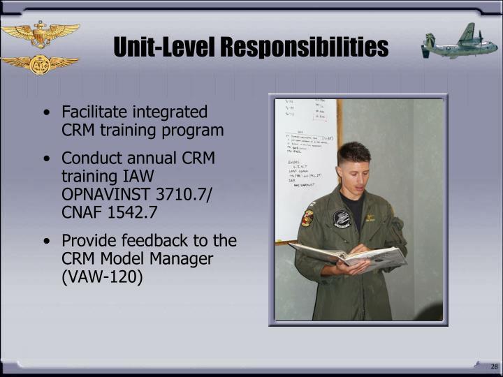 Unit-Level Responsibilities