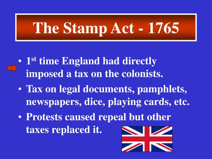 The Stamp Act - 1765