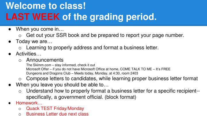 welcome to class last week of the grading period n.
