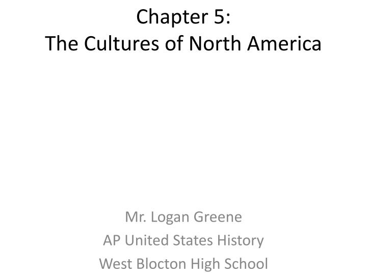 chapter 5 the cultures of north america n.