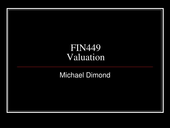 fin449 valuation n.