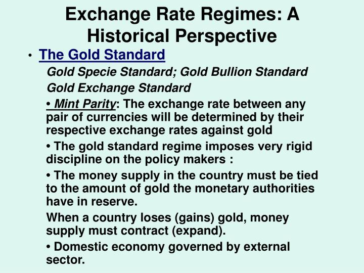 Exchange Rate Regimes: A Historical Perspective