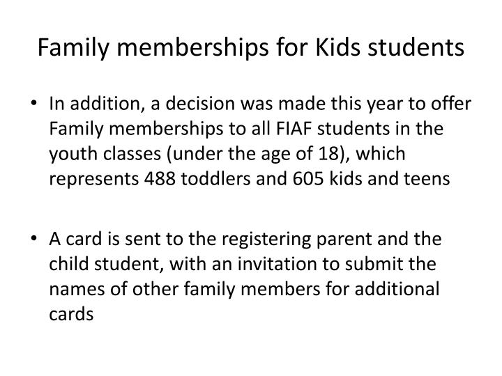 Family memberships for Kids students