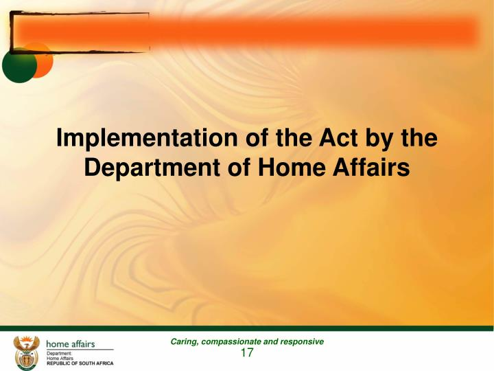 Implementation of the Act by the Department of Home Affairs