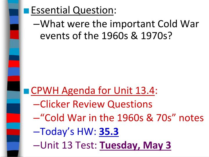PPT - Essential Question : What were the important Cold War