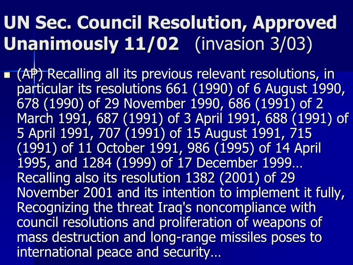 UN Sec. Council Resolution, Approved Unanimously 11/02