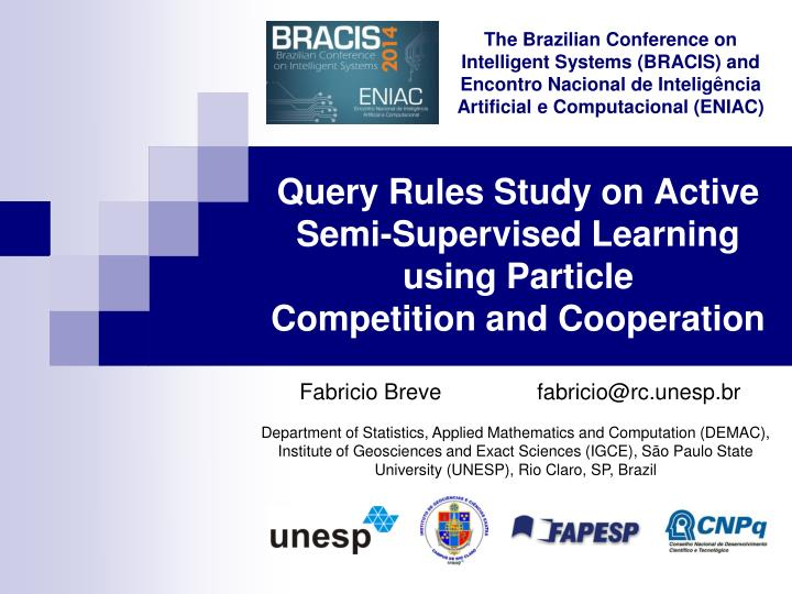query rules study on active semi supervised learning using particle competition and cooperation n.