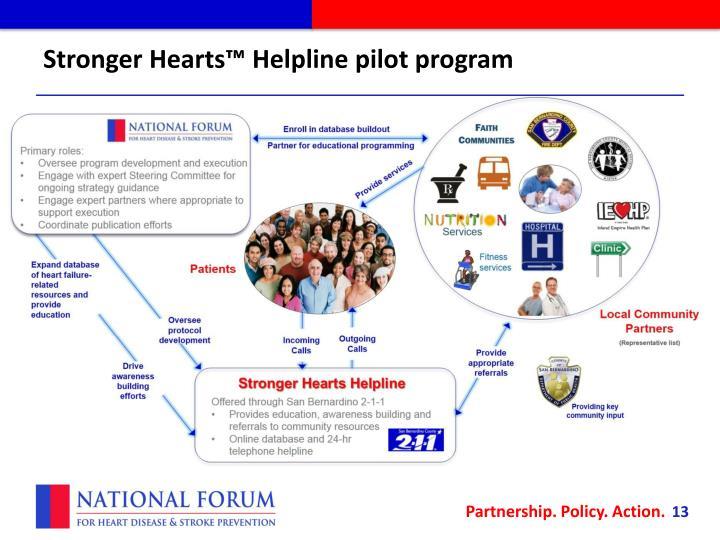Stronger Hearts™ Helpline pilot program