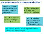 some questions in environmental ethics