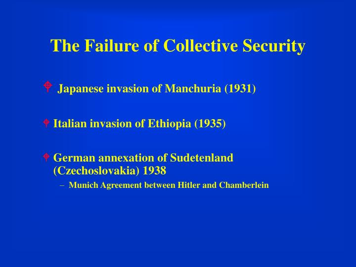 The Failure of Collective Security
