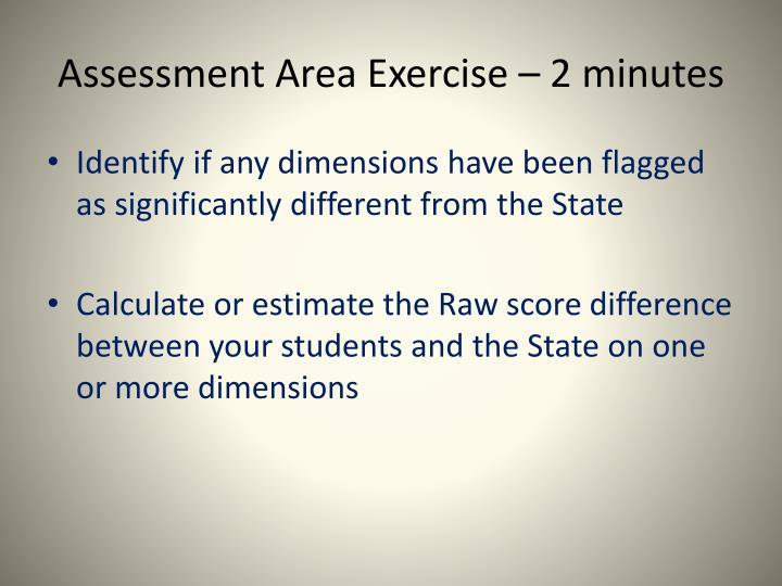 Assessment Area Exercise – 2 minutes