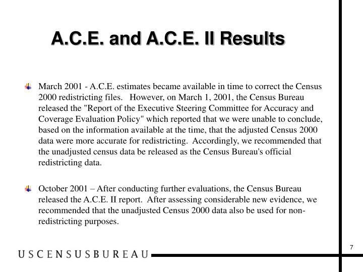 A.C.E. and A.C.E. II Results