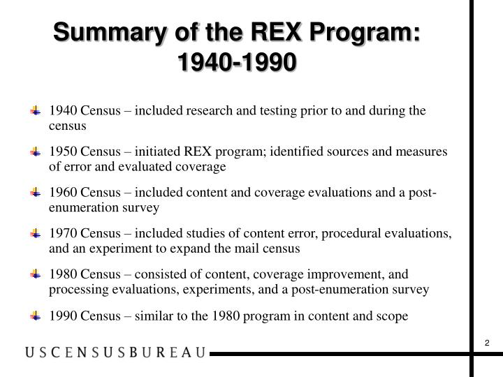 Summary of the rex program 1940 1990