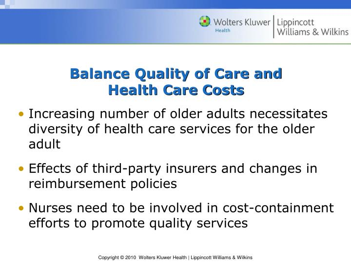 Balance Quality of Care and