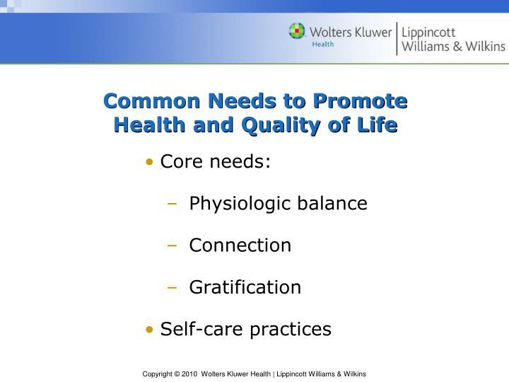 Common Needs to Promote