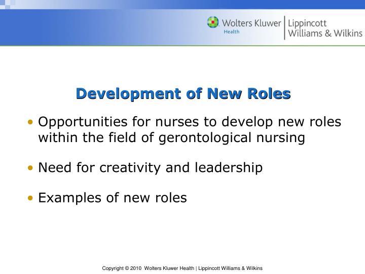 Development of New Roles