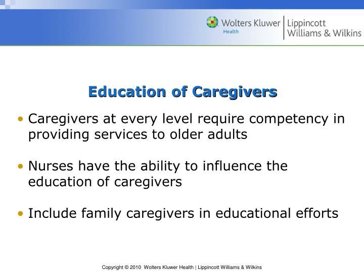 Education of Caregivers
