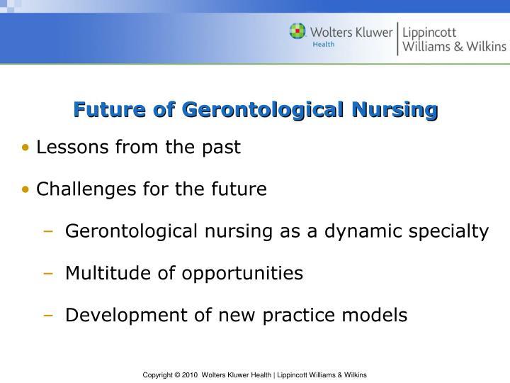 Future of Gerontological Nursing