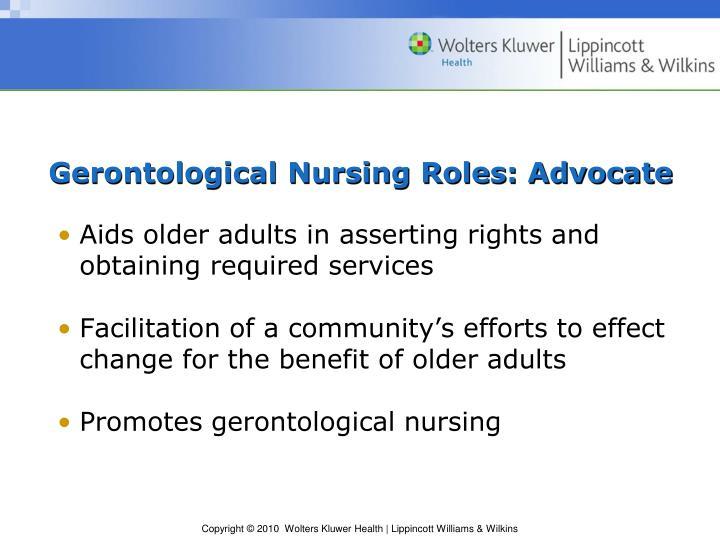 Gerontological Nursing Roles: Advocate