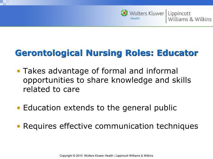 Gerontological Nursing Roles: Educator