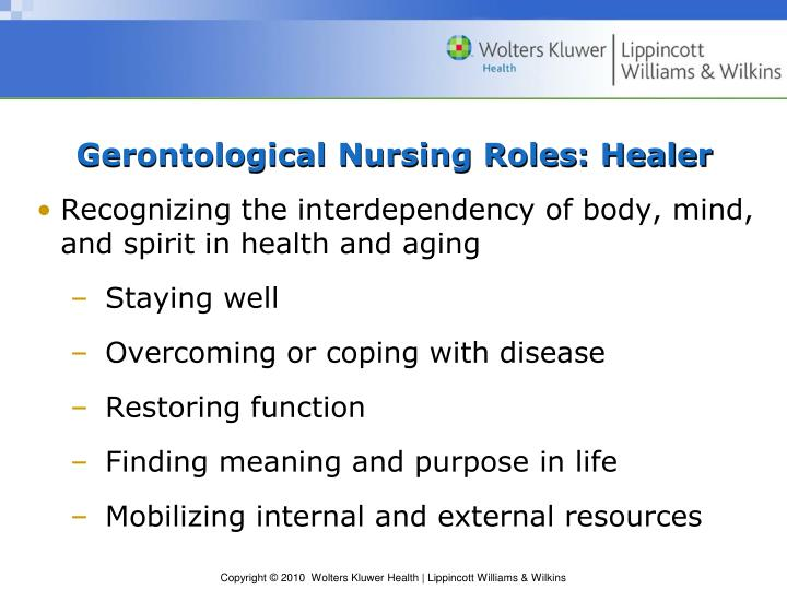 Gerontological Nursing Roles: Healer