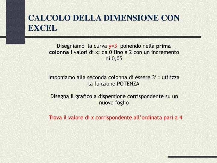CALCOLO DELLA DIMENSIONE CON EXCEL