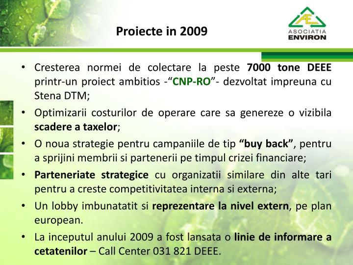 Proiecte in 2009