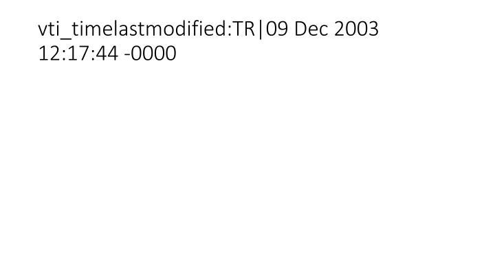 Vti timelastmodified tr 09 dec 2003 12 17 44 0000