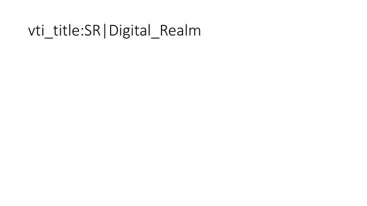 vti_title:SR|Digital_Realm