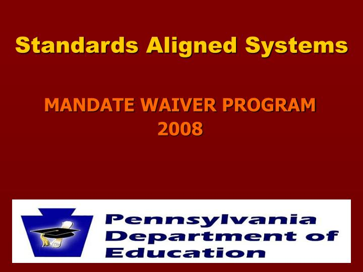 standards aligned systems n.