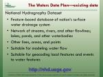 the waters data plan existing data