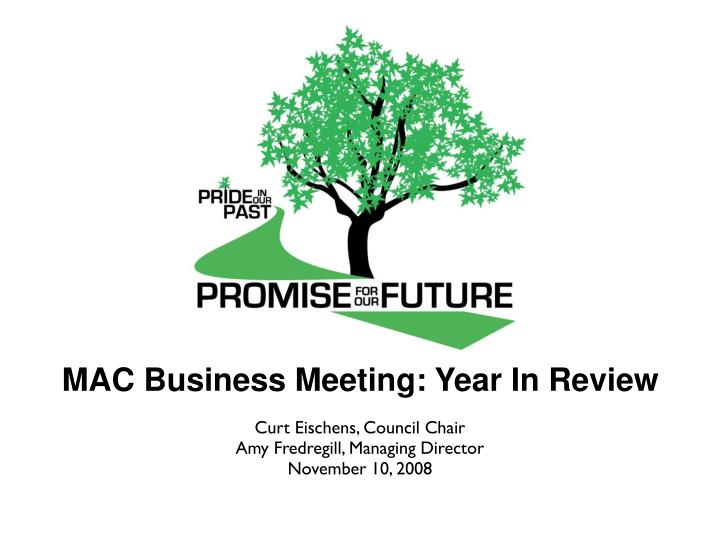 Mac business meeting year in review