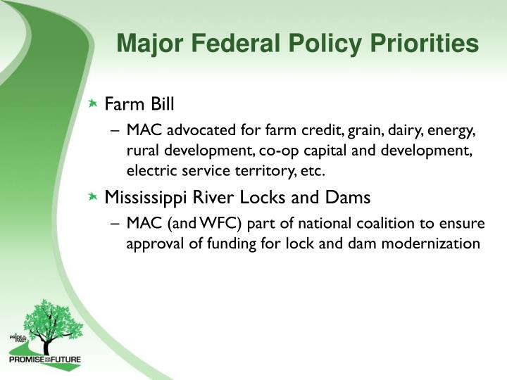 Major Federal Policy Priorities