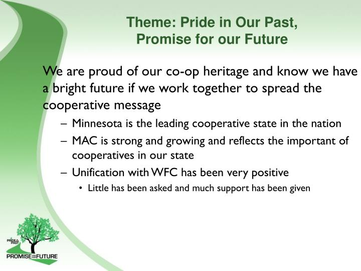 Theme pride in our past promise for our future
