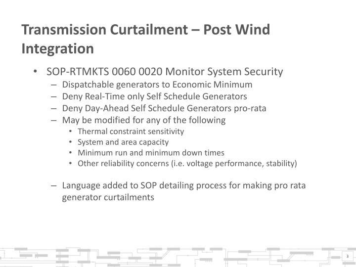 Transmission curtailment post wind integration