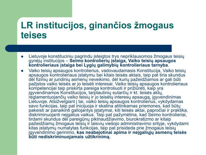 LR institucijos, ginančios žmogaus teises
