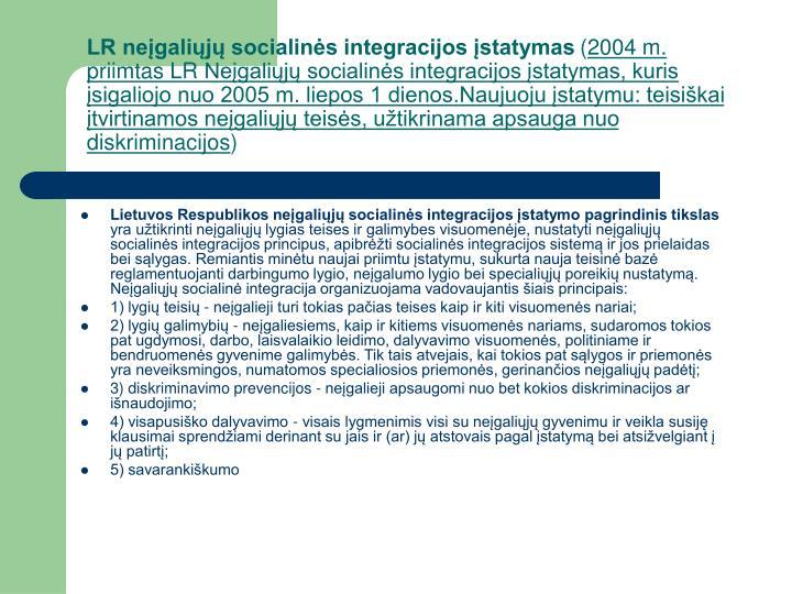 LR neįgaliųjų socialinės integracijos įstatymas