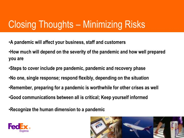 Closing Thoughts – Minimizing Risks